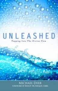 Unleashed tapping into the divine flow